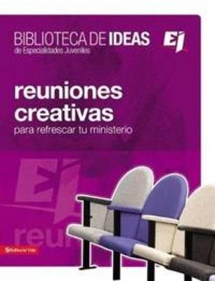 Biblioteca De Ideas: Reuniones Creativas (Rústica)