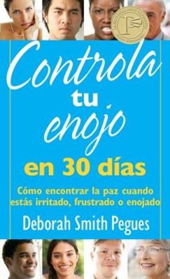 Controla Tu Enojo en 30 Días (Rústica)