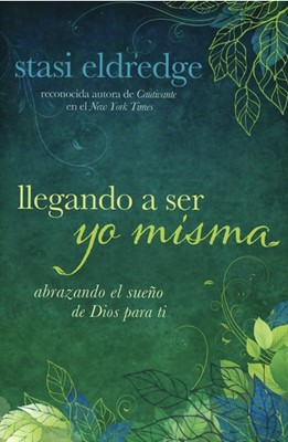 Llegando A Ser Yo Misma (Rústica)