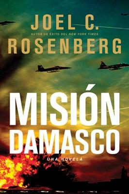Misión Damasco (Rústica) [Libro]
