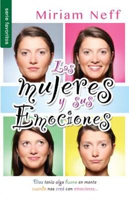 Las Mujeres y sus Emociones (Rústica)