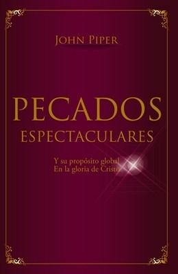 Pecados Espectaculares (Rústica) [Libro de Bolsillo]