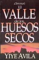 El Valle de los huesos secos (Rústica)
