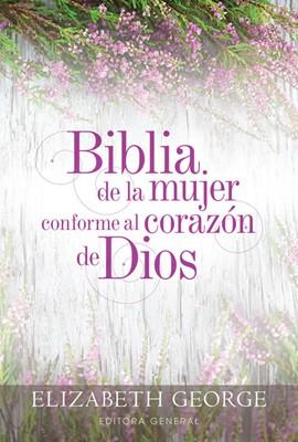 La Biblia de la mujer conforme al corazón de Dios (Tapa Dura) [Biblia]