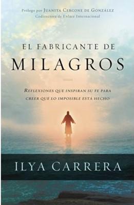 El Fabricante de Milagros (Rústica) [Libro]