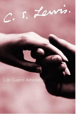 Los Cuatro Amores (Rústica) [Libro]