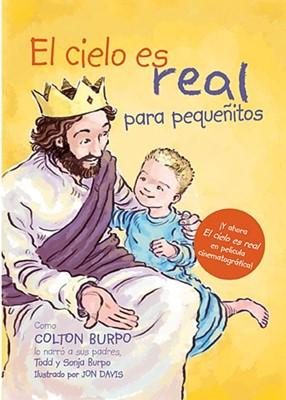 El Cielo es Real (Tapa Dura) [Libro]