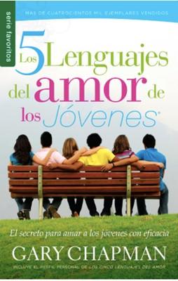 Cinco Lenguajes del amor de los Jóvenes (Rústica) [Libro de Bolsillo]