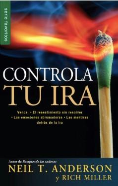 Controla Tu Ira (Rústica) [Libro de Bolsillo]