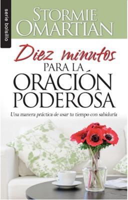 Diez Minutos para la Oración Poderosa (Rústica)