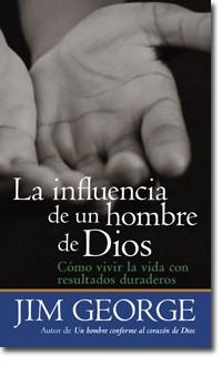 La Influencia de un Hombre de Dios (Rústica) [Libro de Bolsillo]