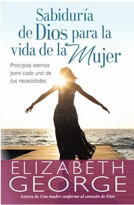 Sabiduría de Dios para la Vida de La Mujer (Rústica) [Libro]