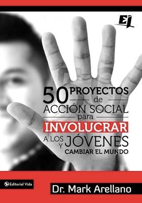 50 Proyectos De Acción Social (Rústica)