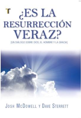 ¿Es la Resurrección Veraz? (Rústica)