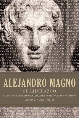 Alejandro Magno (Tapa Dura) [Libro]