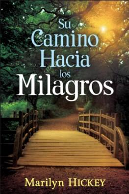 Su Camino Hacia Los Milagros (Rústica) [Libro]