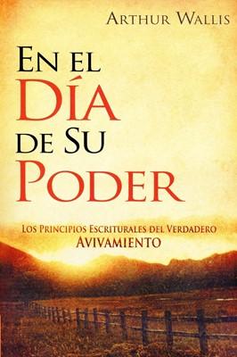 En el Día de su Poder (Rústica ) [Libro]