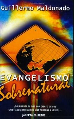 Evangelismo Sobrenatural [Libro]