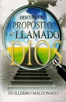 Descubra su Propósito y Llamado en Dios (Rústica)