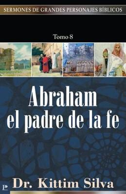 Abraham, el padre de la fe (Rústica) [Libro]