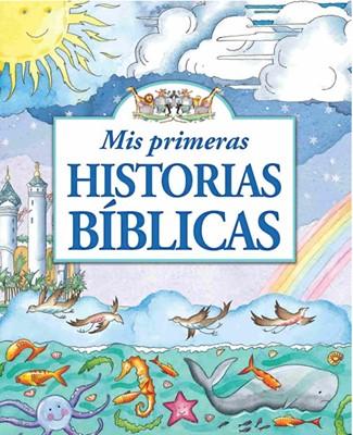 Mis Primeras Historias Bíblicas (Tapa Dura) [Libro]