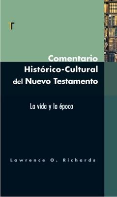 Comentario Histórico-Cultural del Nuevo Testamento (Tapa Dura) [Comentario]