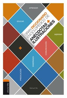 Gran Diccionario enciclopédico de Anécdotas e Ilustraciones (Tapa Dura) [Libro]
