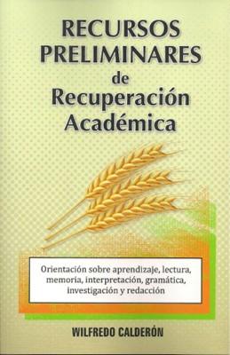 Recursos Preliminares de Recuperación Académica [Libro]