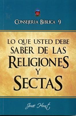 Lo Que Usted Debe Saber Sobre Religiones Y Sectas (Rústica) [Libro]