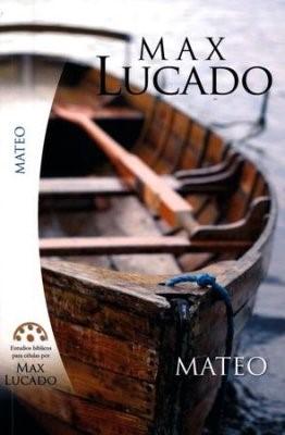 Estudios Bíblicos de Max Lucado - Mateo (Rústica)