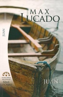 Estudios Bíblicos de Max Lucado - Juan (Rústica)