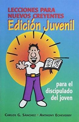 Lecciones para Nuevos Creyentes/Edición Juvenil (Rustica )
