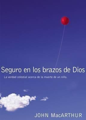 Seguro En Los Brazos De Dios (Rústica)