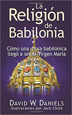 La Religión de Babilonia (Rústico)