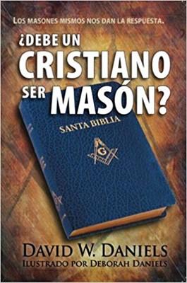 ¿Debe un Cristiano ser Masón? (Rústico)
