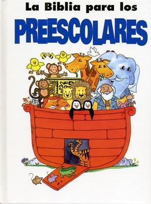 Biblia para los Preescolares (Tapa Dura)
