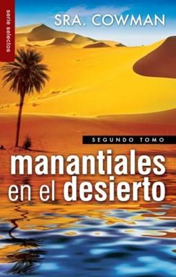 Manantiales en el Desierto (Rústica)