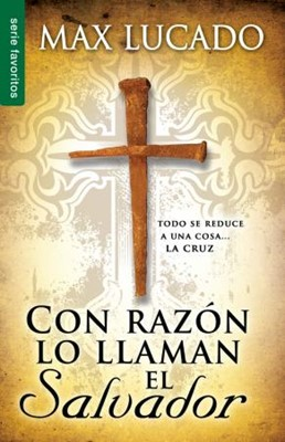 Con Razón Lo Llaman El Salvador (Rústica)