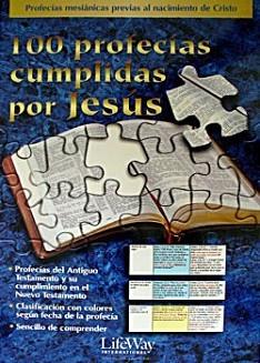 100 Profecías Cumplidas por Jesús (Rústica)