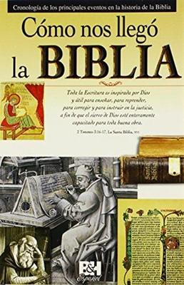 Cómo nos llegó la Biblia (Rústica)