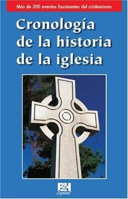 Cronología de la Historia de la Iglesia (Rústica)