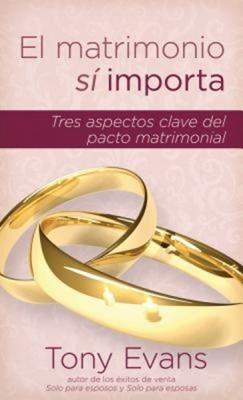 El Matrimonio Sí Importa (Rústica)
