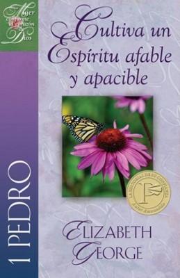 1 Pedro: Cultiva un Espíritu Afable Apacible (Rústica)