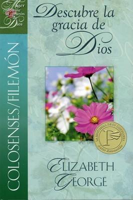 Colosenses/Filemón: Descubre la Gracia de Dios (Rústica)