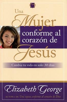 Una Mujer Conforme al Corazón de Jesús (Rústica) [Libro]