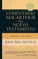 Comentario Hebreos y Santiago (Tapa Dura)