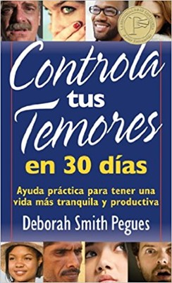 Controla tus Temores en 30 Días (Rústica)