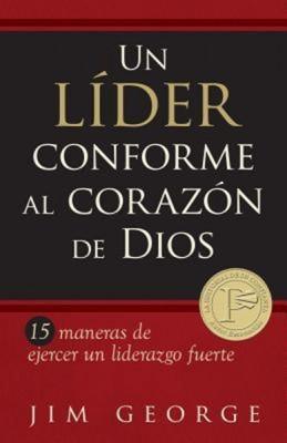 Un Líder Conforme al Corazón de Dios (Rústica)