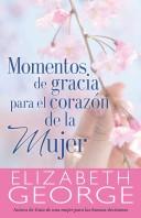 Momentos de Gracia para el Corazón de la Mujer (Rústica)