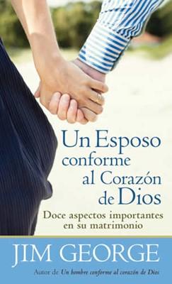Esposo Conforme al Corazón de Dios (Rústica) [Libro de Bolsillo]
